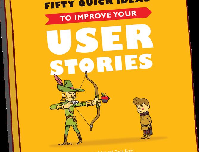 50 idées rapides pour améliorer vos histoires utilisateurs